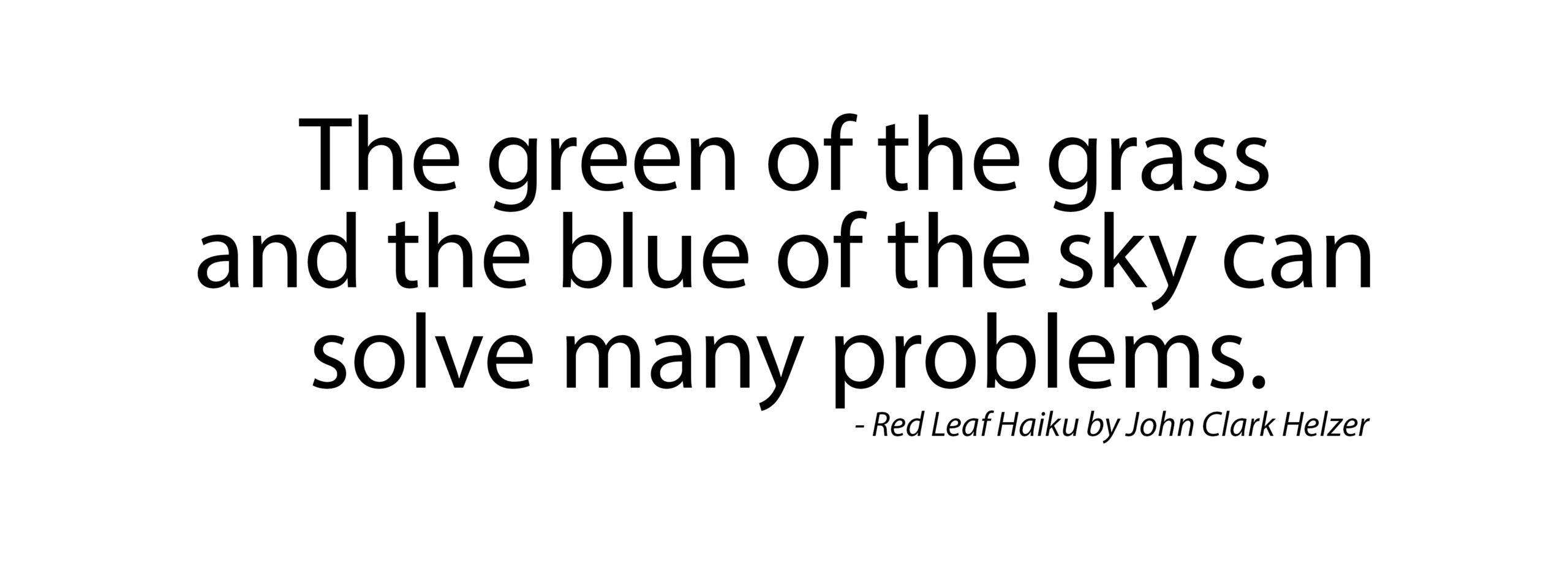 Haiku – Green of the Grass