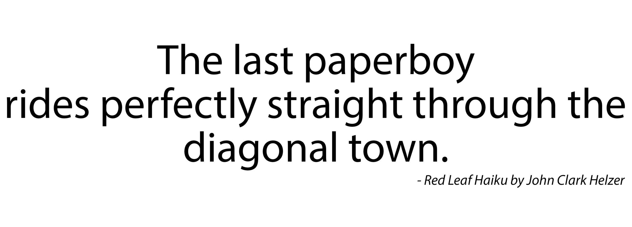 Haiku – Paperboy